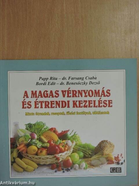 magas vérnyomás ételkönyv hipertóniás betegeknél