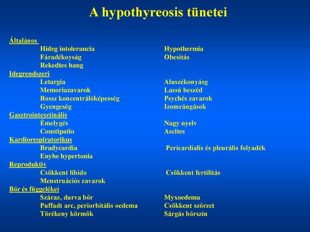 hypothyreosis és hipertónia magas vérnyomás kezelése veseartéria szűkülettel